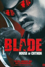 Blade: House of Chthon 2008