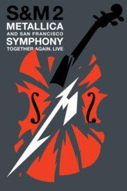 Metallica & San Francisco Symphony: S&M2 2019