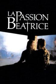 La passion Béatrice 1987