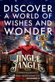 Jingle Jangle: A Christmas Journey 2020