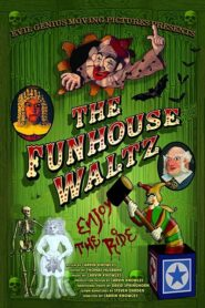 The Funhouse Waltz 2017