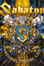 Sabaton: Swedish Empire Live 2013