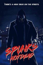 Spunk's Not Dead 2019