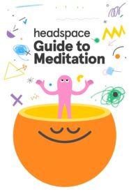 Headspace Guide to Meditation 2021