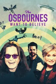 The Osbournes Want to Believe 2020