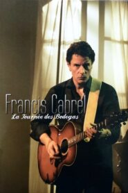 Francis Cabrel – La tournée des Bodegas 2005