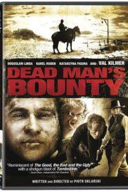 Dead Man's Bounty 2006