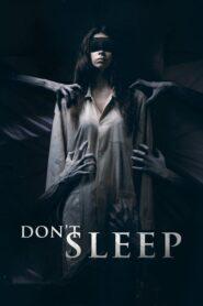 Don't Sleep 2017