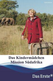 Das Kindermädchen – Mission Südafrika 2018