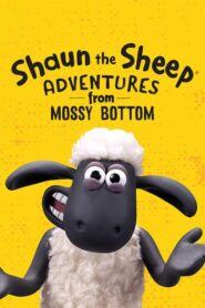 Shaun the Sheep: Adventures from Mossy Bottom 2020