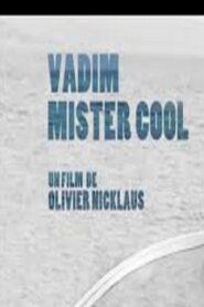 Vadim Mister Cool 2016