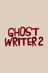 Ghost Writer 2 2020