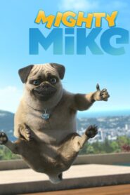 Mighty Mike 2019