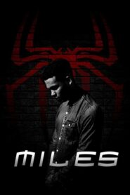 MILES: A Spider-Man Fan Film 2020