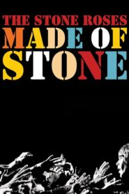 The Stone Roses: Made of Stone 2013