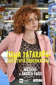 Imma Tataranni – Sostituto Procuratore 2019