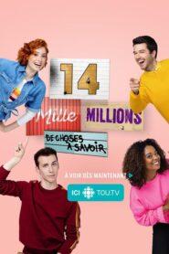 14 mille millions de choses à savoir 2019