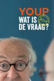 Youp van 't Hek: Wat is de vraag? 2014