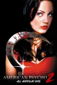 American Psycho II: All American Girl 2002