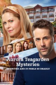 Aurora Teagarden Mysteries: Reunited and It Feels So Deadly 2020