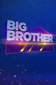 Big Brother 7/7 2021