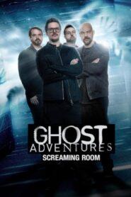 Ghost Adventures: Screaming Room 2020