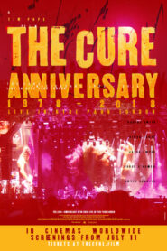 The Cure: Anniversary 1978-2018 – Live in Hyde Park 2019