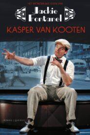 Kasper van Kooten: Het wonderlijke leven van Jackie Fontanel 2013
