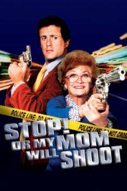 Stój, bo Mamuśka Strzela 1992