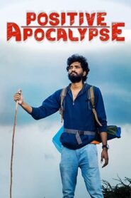 Positive Apocalypse 2021