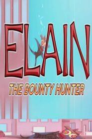 Elain the Bounty Hunter 2020