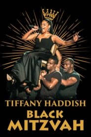Tiffany Haddish: Black Mitzvah 2019