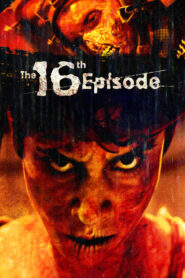 The 16th Episode 2019