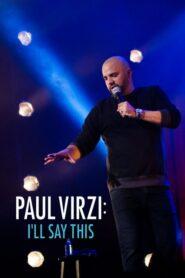 Paul Virzi: I'll Say This 2018