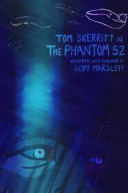 The Phantom 52 2019