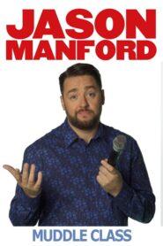 Jason Manford's Muddle Class 2020