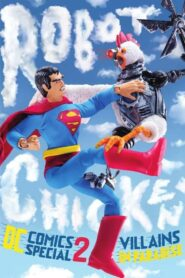 Robot Chicken DC Comics Special II: Villains in Paradise 2014
