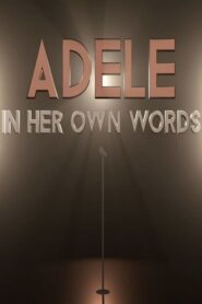Adele: In Her Own Words 2019