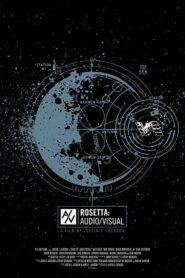 Rosetta: Audio/Visual 2014