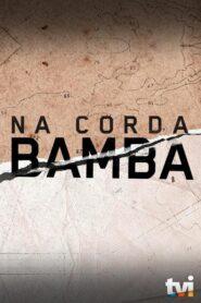 Na Corda Bamba 2019