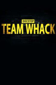 Docstop: Team Whack – kaikki on hakkeroitavissa 2019