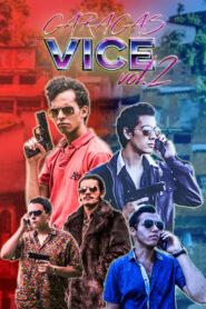 Caracas Vice Vol. 2 2017