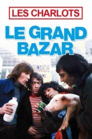 Le grand bazar 1973