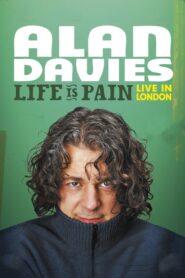 Alan Davies: Life Is Pain 2013