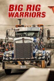 Big Rig Warriors 2019