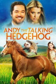 Andy the Talking Hedgehog 2018