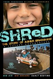 Shred: The Story of Asher Bradshaw 2013