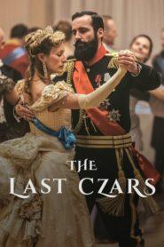 The Last Czars 2019