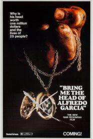 Dajcie mi głowę Alfredo Garcii 1974