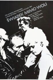 Świadek mimo woli 1984